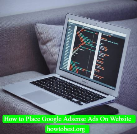 How to Place Google Adsense Ads On Website