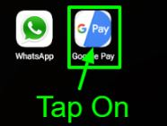 Tap on Google Pay