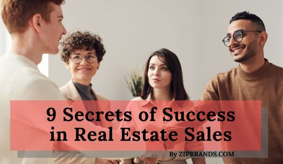 9 Secrets of Success in Real Estate Sales