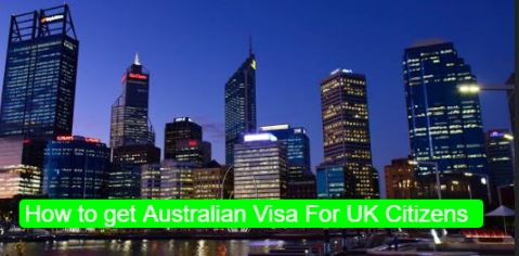 How to get Australian Visa For UK Citizens