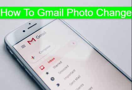 How To Gmail Photo Change
