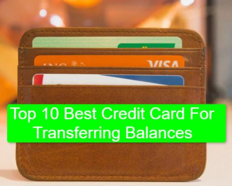 Best Credit Card For Transferring Balances
