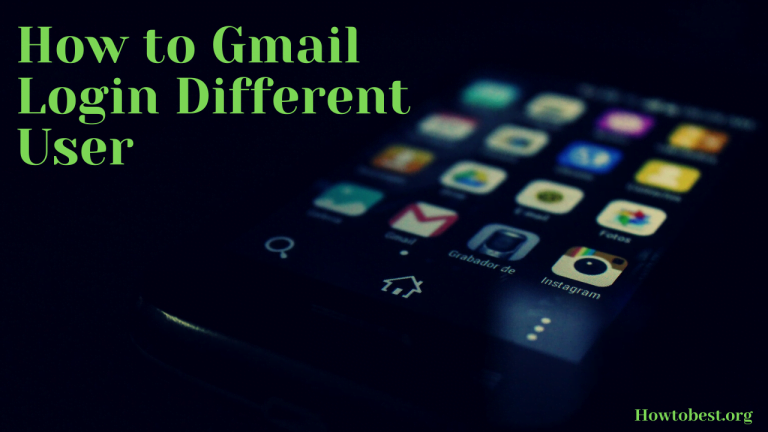 How to Gmail Login With Different User