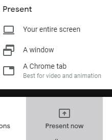 Choose whether to share your entire screen or a window in google meet
